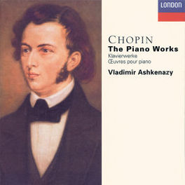 PIANO WORKS -COMPLETE- W/VLADIMIR ASHKENAZY Audio CD, F. CHOPIN, CD