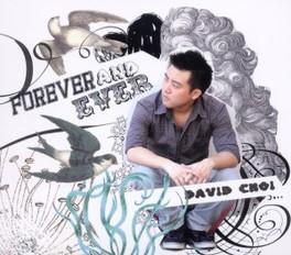 FOREVER & EVER DAVID CHOI, CD