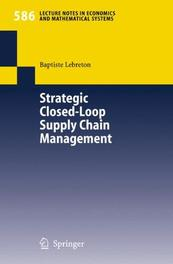 Strategic Closed-Loop Supply Chain Management Lebreton, Baptiste, Paperback