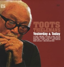 YESTERDAY & TODAY THIS DOUBLE-CD MAY WELL CONTAIN THE BEST TOOTS TOOTS THIELEMANS, Vinyl LP