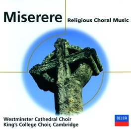MISERERE-SACRED CHORAL WO KING'S COLLEGE CHOIR, CD