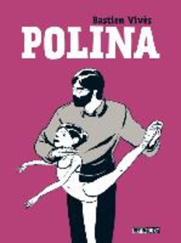 Polina Bastien Vivès, Hardcover