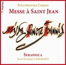 MESSE A SAINT JEAN/POLYPH SERAPHICA
