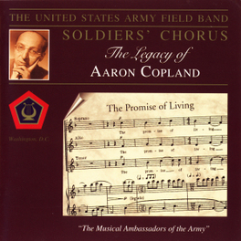 LEGACE OF AARON COPLAND U.S. ARMY FIELD BAND, CD