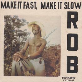 MAKE IT FAST, MAKE IT.. .. SLOW, FILE UNDER AFRO, HIGHLIFE, FUNK ROB, LP