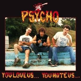 YOU LOVE US... YOU HATE.. .. US PSYCHO, Vinyl LP
