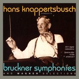 SYMPHONIES HANS KNAPPERTSBUSCH BRUCKNER/WAGNER, CD