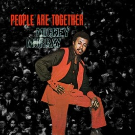 PEOPLE ARE TOGETHER W/DOWNLOAD CODE MICKEY MURRAY, Vinyl LP