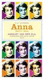 ANNA DEEL 2: ANNA ANNEJET VAN DER ZIJL Van der Zijl, Annejet, Audio Visuele Media