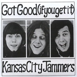 GOT GOOD -IF YOU .-2CD- DELUXE MASTERTAPE REISSUE W/BONUS CD KANSAS CITY, CD