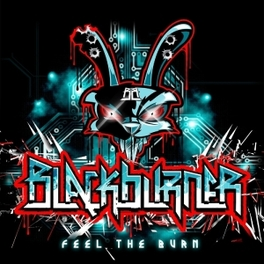 FEEL THE BURN BLACKBURNER, CD