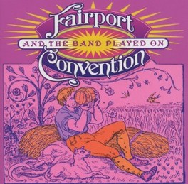 AND THE BAND PLAYED ON LIVE AT CANTERBURY 2003 FAIRPORT CONVENTION, CD