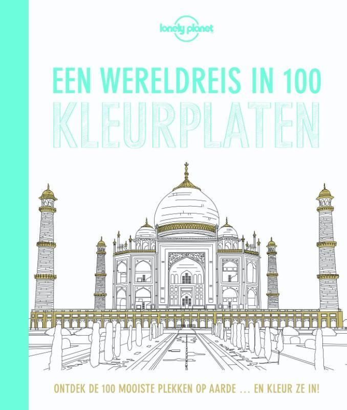 Een wereldreis in 100 kleurplaten. Lonely Planet, Paperback