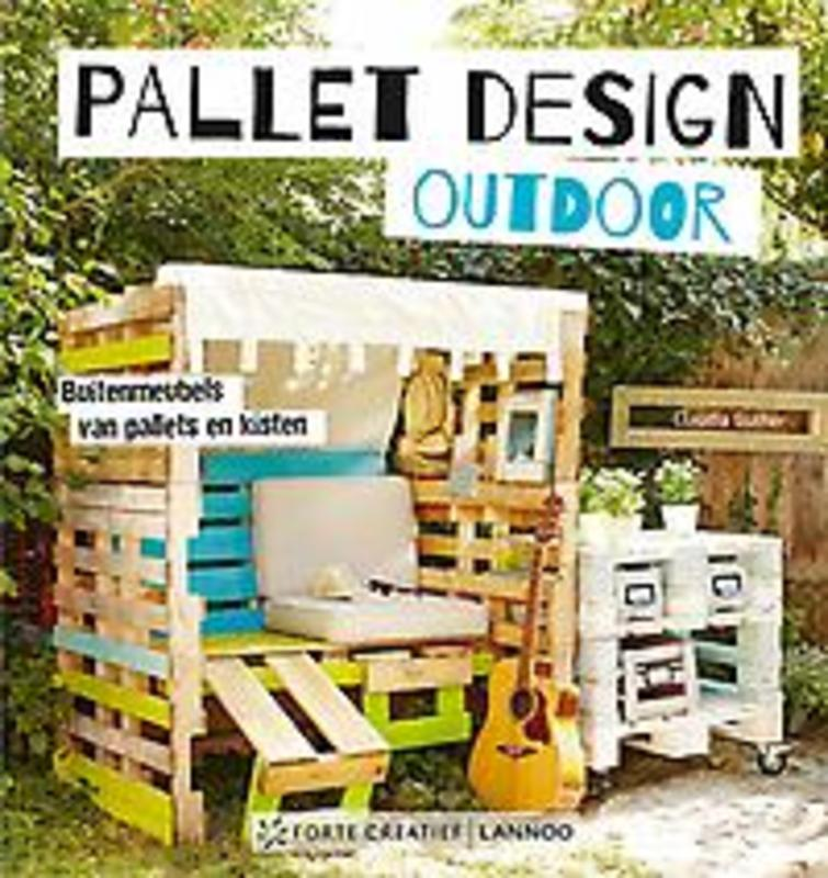Pallet design outdoor. Guther, Claudia, Paperback