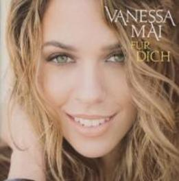 FUR DICH. MAI, VANESSA, CD