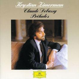 PRELUDES KRYSTIAN ZIMERMAN Audio CD, C. DEBUSSY, CD