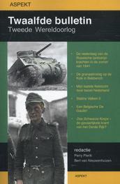 Twaalfde bulletin Tweede Wereldoorlog Pierik, Perry, Paperback