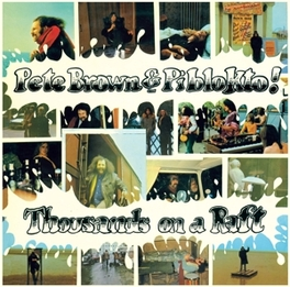 THOUSANDS ON A RAFT .. RAFT/GATEFOLD LP REPLICA/2 BONUS TR./24BIT DIG.RM BROWN, PETE & PIBLOKTO, CD