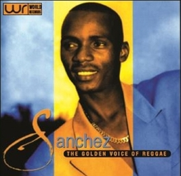 GOLDEN VOICE OF REGGAE SANCHEZ, CD