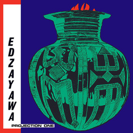 PROJECTION ONE MUSIC FROM GHANA/TOGO BORDER REGION EDZAYAWA, CD