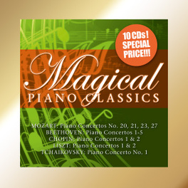 MAGICAL PIANO CLASSICS CHOPIN/LISZT/BEETHOVEN V/A, CD