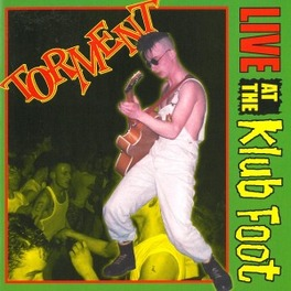 LIVE AT THE KLUB FOOT TORMENT, CD