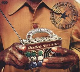 RADIO SALONE *..ALL-STARS SIERRA LEONE'S REFUGEE ALL STARS, CD