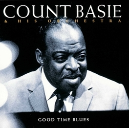 GOOD TIME BLUES Audio CD, BASIE, COUNT & HIS ORCHES, CD