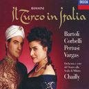 IL TURCO IN ITALIA W/BARTOLI, CORBELLI, SCALA MILAN, CHAILLY