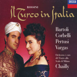 IL TURCO IN ITALIA W/BARTOLI, CORBELLI, SCALA MILAN, CHAILLY Audio CD, G. ROSSINI, CD