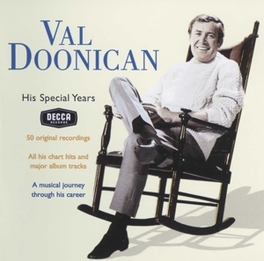 HIS SPECIAL YEARS Audio CD, VAL DOONICAN, CD