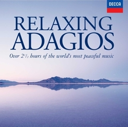 RELAXING ADAGIOS W:J.S. BACH/HANDEL/MOZART/GRIEG/BEETHOVEN/& MORE V/A, CD