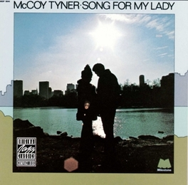SONG FOR MY LADY Audio CD, MCCOY TYNER, CD