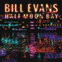 HALF MOON BAY BILL EVANS, CD