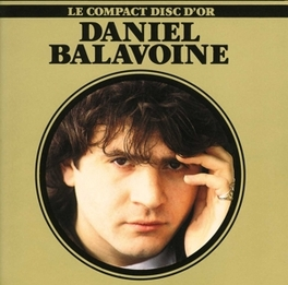DISQUE D'OR DANIEL BALAVOINE, CD