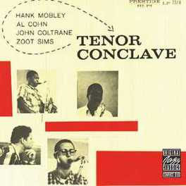 TENOR CONCLAVE -1956- Audio CD, MOBLEY/COHN/COLTRANE/SIMS, CD