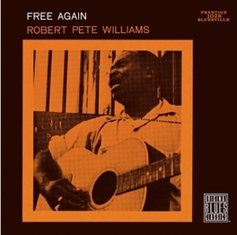 FREE AGAIN Audio CD, ROBERT PETE WILLIAMS, CD