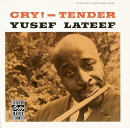 CRY - TENDER Audio CD, YUSEF LATEEF, CD