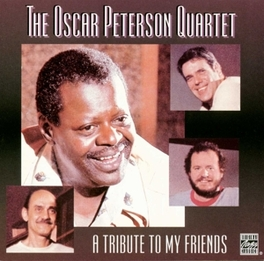 A TRIBUTE TO MY FRIENDS Audio CD, PETERSON, OSCAR -QUARTET-, CD