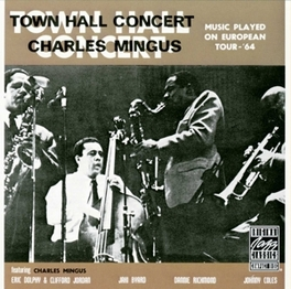 TOWN HALL CONCERT, 1964-1 Audio CD, CHARLES MINGUS, CD