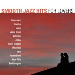 SMOOTH JAZZ HITS FOR.. .. LOVERS V/A, CD