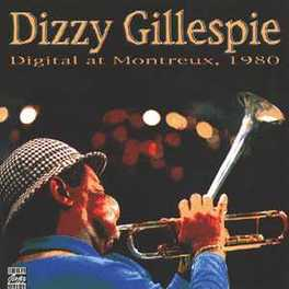 1980 DIGITAL AT MONTREAUX W/ TOOTS THIELEMANS & BERNARD PURDIE Audio CD, DIZZY GILLESPIE, CD