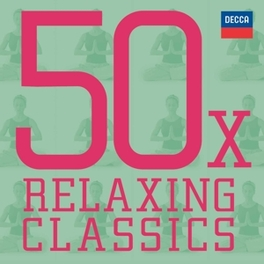 50 X RELAXING CLASSICS V/A, CD