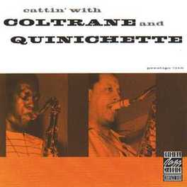 CATTIN' WITH Audio CD, JOHN/PAUL QUINI COLTRANE, CD