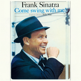 COME SWING WITH ME +.. .. SWING ALONG WITH ME FRANK SINATRA, CD