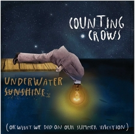 UNDERWATER SUNSHINE (OR WHAT WE DID ON OUR SUMMER VACATION) COUNTING CROWS, CD