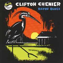 BAYOU BLUES Audio CD, CLIFTON CHENIER, CD