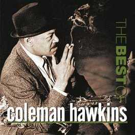 BEST OF Audio CD, COLEMAN HAWKINS, CD