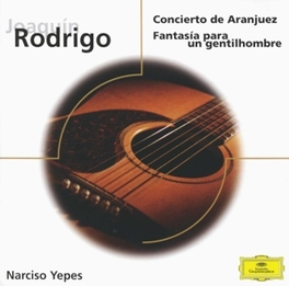 GUITAR CONCERTOS W/NARCISO YEPES Audio CD, J. RODRIGO, CD