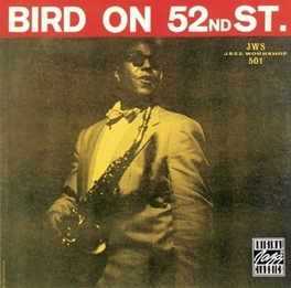 BIRD ON 52ND STREET Audio CD, CHARLIE PARKER, CD